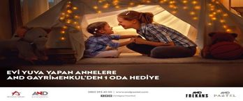AND Gayrimenkul'den Anneler Günü'ne özel kampanya