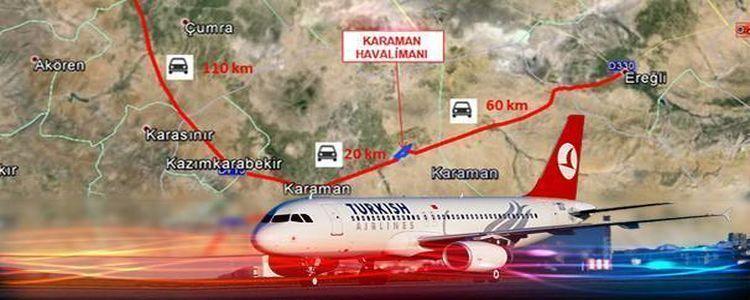 Karaman Havaalanı Bu Yıl Start Alıyor