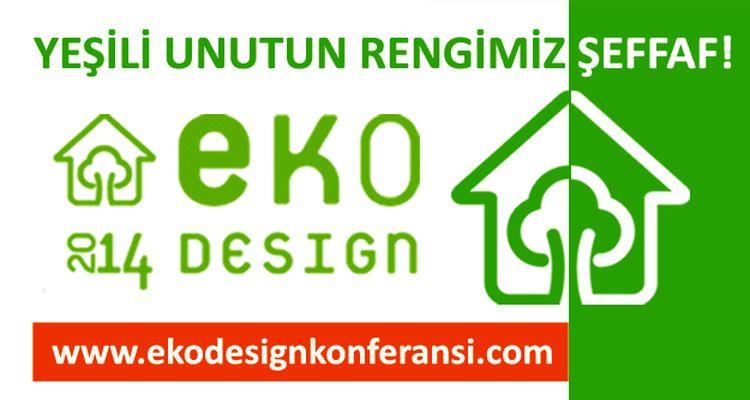 15 Nisan EKO Design Konferansı