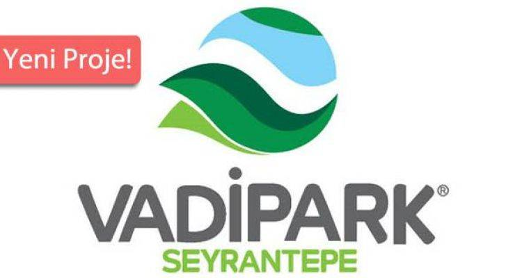 Vadipark Seyrantepe Projesi Kağıthane'de Yükseliyor