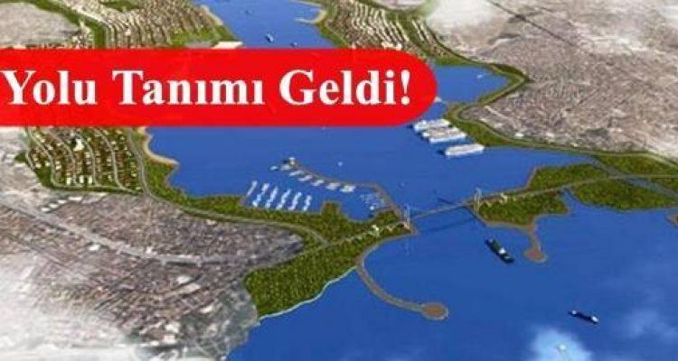 Kanal İstanbul Kanuni Statü Kazandı