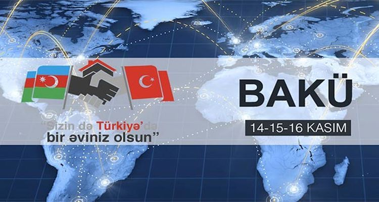 Türkiye Gayrimenkul ve Emlak Fuarı Bakü'de Düzenlenecek