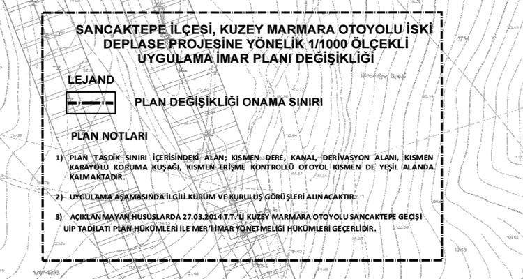 Sancaktepe Kuzey Marmara Otoyolu İski Deplase Projesi İmar Planı Çıktı
