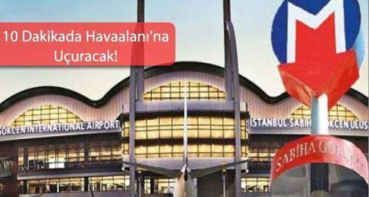 Sabiha Gökçen Havaalanı Kurtköy Metro Hattı İçin Düğmeye Basıldı