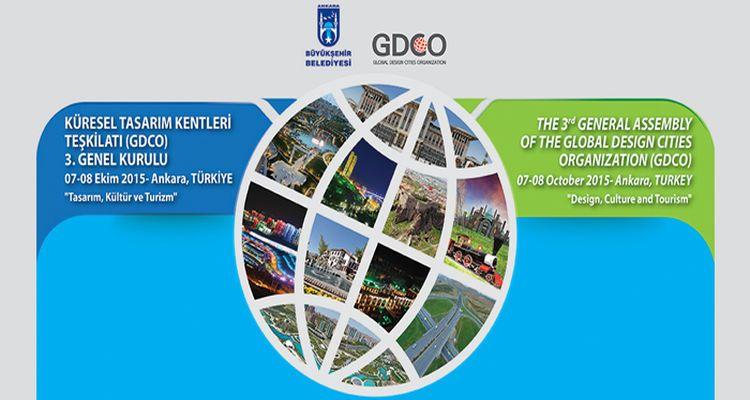 Ankara Küresel Tasarım Kentleri Teşkilatı Yarın Başlıyor!