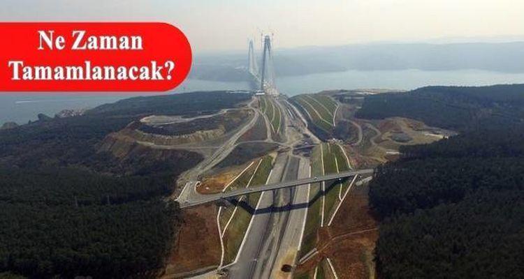 3. Boğaz Köprüsü Bağlantı Yolları'nda Son Durum