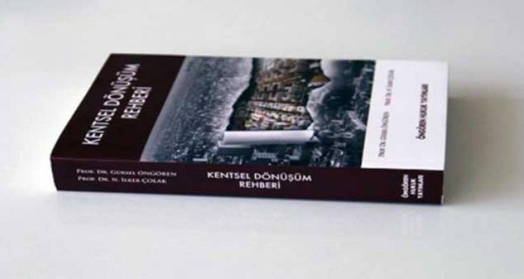 Kentsel Dönüşüm Rehberi Kitabı Yenilendi