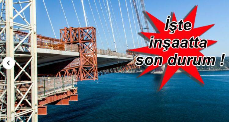 3.Köprü Son Görüntüleri!