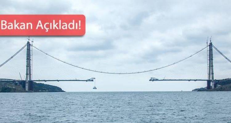 3. Köprü Açılış Tarihi Belli Oldu
