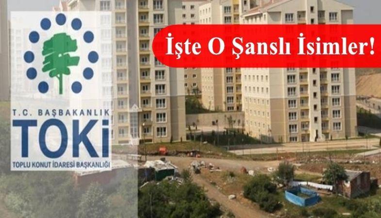 Kahramanmaraş Türkoğlu Toki Evleri Kura Sonuçları Tam Listesi