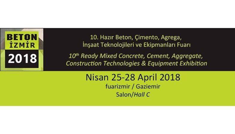 Beton İzmir Fuarı, 25-28 Nisan 2018'de düzenlenecek