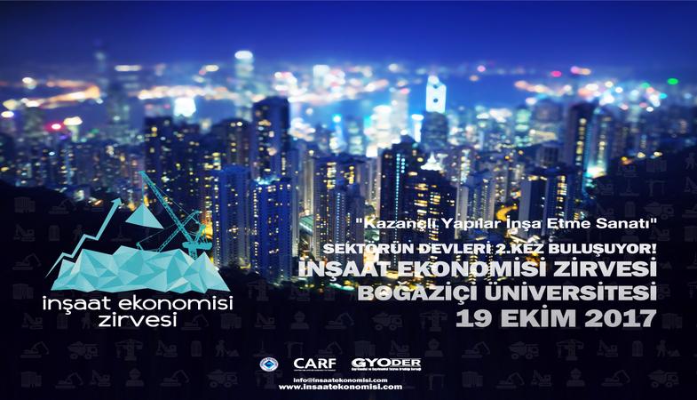 İnşaat Ekonomisi Zirvesi'nin ikincisi 19 Ekim'de gerçekleştirilecek