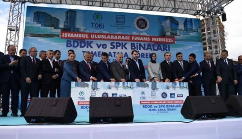 İstanbul Finans Merkezi'nde SPK ve BDDK'nın Temelleri Atıldı