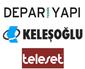 Keleşoğlu inşaat-Depar Yapı-Teleset Mobilya